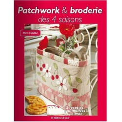 Patchwork and broderie des 4 saisons. Marie Suarez