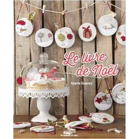 Le livre de Noël. Marie Suarez
