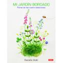 Mi jardín Bordado. Flores de las 4 estaciones. Kazuko Aoki