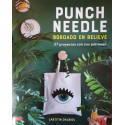 Punch Needle. Bordado en relieve. Laetitia Dalbies