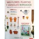 Mis flores, plantas y animales bordados. Kazuko Aoki